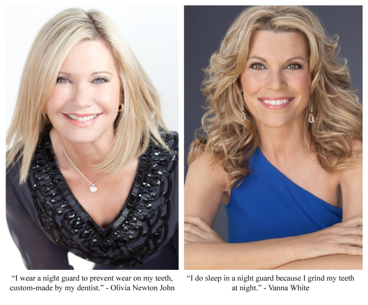 Vanna White, Olivia Newton John, Dentist in Brampton, Brampton Dental Offices, Night Guard, Teeth Protection, Grinding/Clenching Your Teeth,